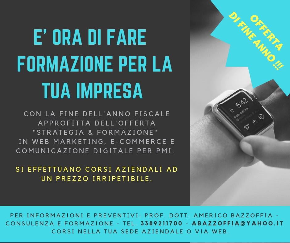 OFFERTA CORSO DI FORMAZIONE IN WEB MARKETING, E-COMMERCE E COMUNICAZIONE DIGITALE PER PMI AD UN PREZZO IRRIPETIBILE