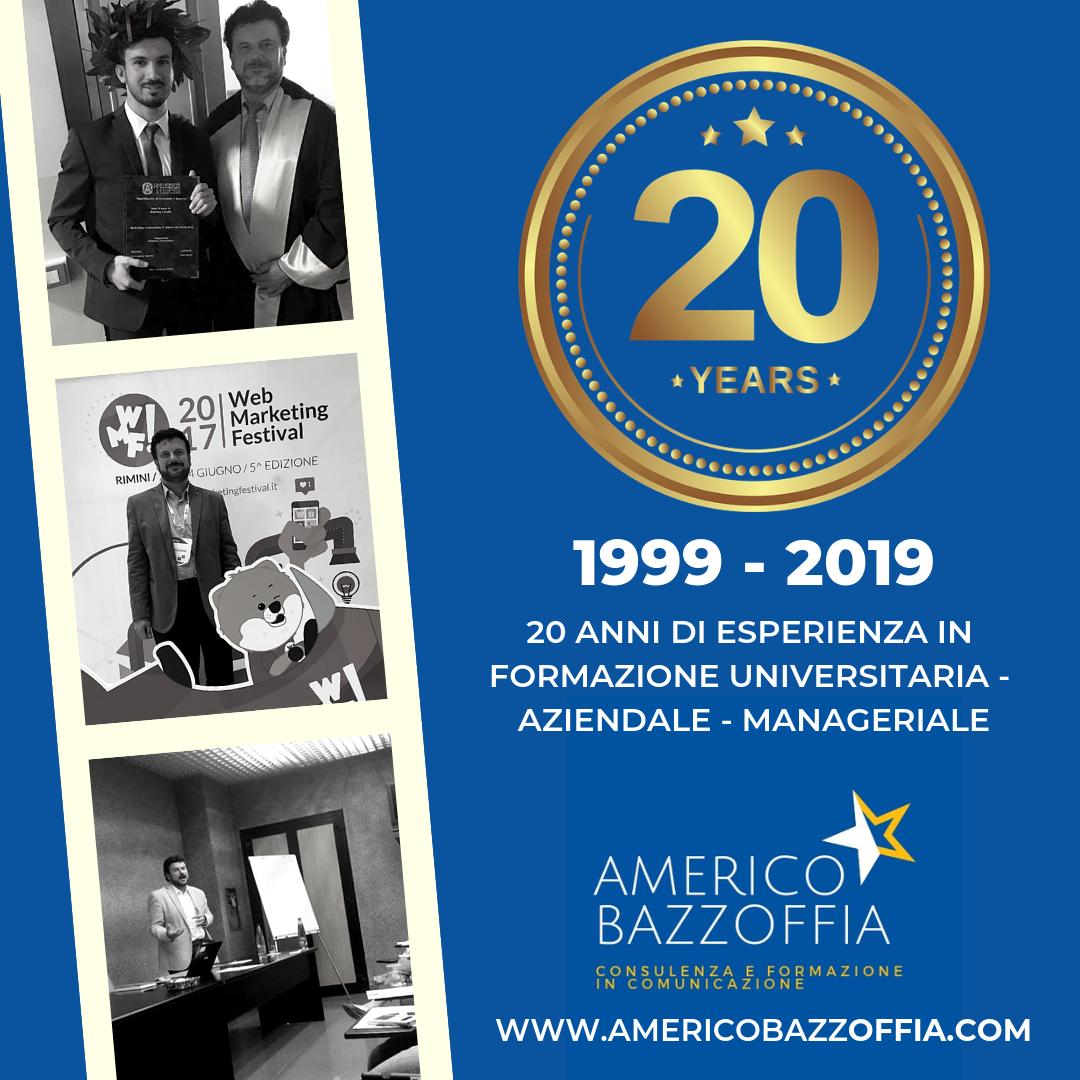 Il prof. Americo Bazzoffia - consulente e formatore universitario, aziendale e manageriale festeggia 20 anni d'attività